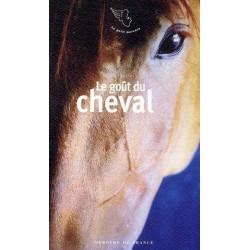 Le goût du cheval Jean-Louis Gouraud Editions Mercure de France