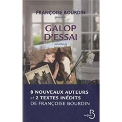 Galop d'essai - Nouvelles Françoise Bourdin Editions Belfond