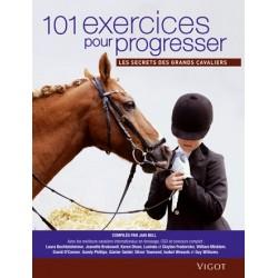 101 exercices pour progresser - Les secrets des grands cavaliers  Jaki Bell  Editions Vigot