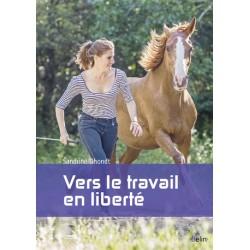 Vers le travail en liberté Sandrine Dhondt Editions Belin