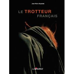 Le trotteur français Jean-Pierre Reynaldo Editions Lavauzelle
