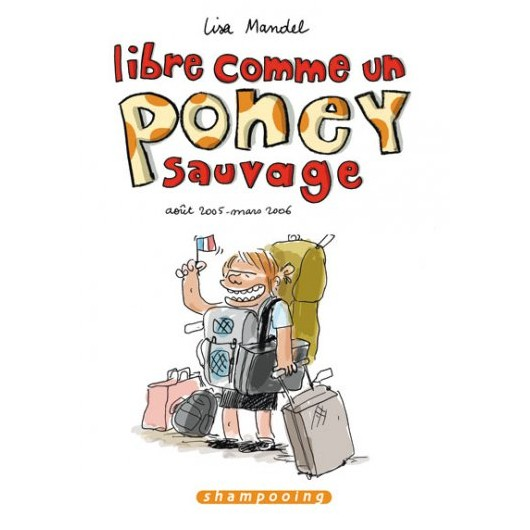 Libre comme un poney sauvage - Tome 1 Lisa Mandel