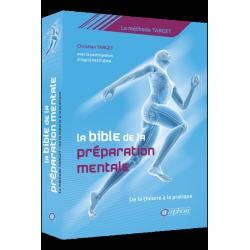 La bible de la préparation mentale - De la théorie à la pratique Christian Target Editions Amphora