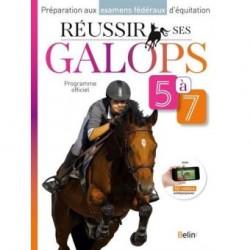 Réussir ses galops 5 à 7  - Programme officiel Guillaume Henry Marine Oussedik Editions Belin