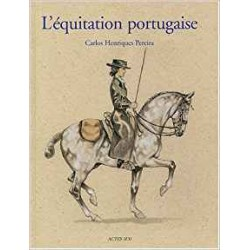 L'Equitation portugaise Carlos Pereira, Marine Oussedik Illustrateur Editions Actes Sud