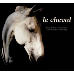 Le cheval - Textes de Jean-Louis Gouraud et Alain Sayag  Editions Actes Sud