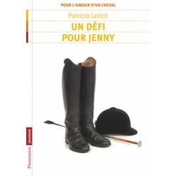 Pour l'amour d'un cheval - Un défi pour Jenny - Tome 3 Patricia Leitch Editions Flammarion Jeunesse