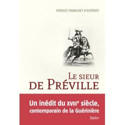 Le sieur de Préville - La science d'un écuyer visionnaire Patrice Franchet d'Espèrey Editions Belin