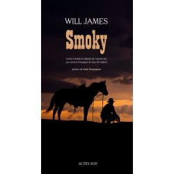Smoky Will James Editions Actes Sud
