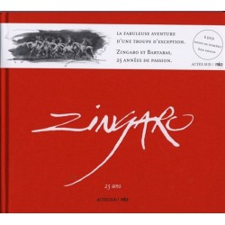 Zingaro - 25 ans - 8 DVD, 600 images, textes de Homéric Bartabas et Homéric Editions Actes Sud